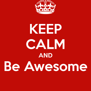 keep-calm-and-be-awesome-12049