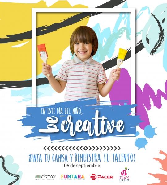 ¡EN ESTE DÍA DEL NIÑO…BE CREATIVE!
