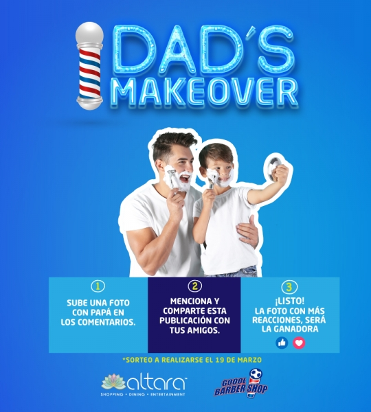 ¡DAD´S MAKEOVER!