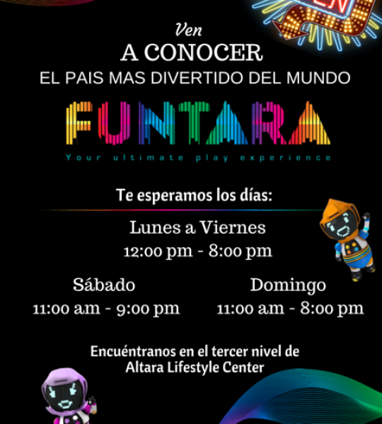 FUNTARA NOW OPEN